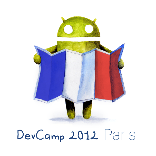 Paris Android Dev Camp 2012